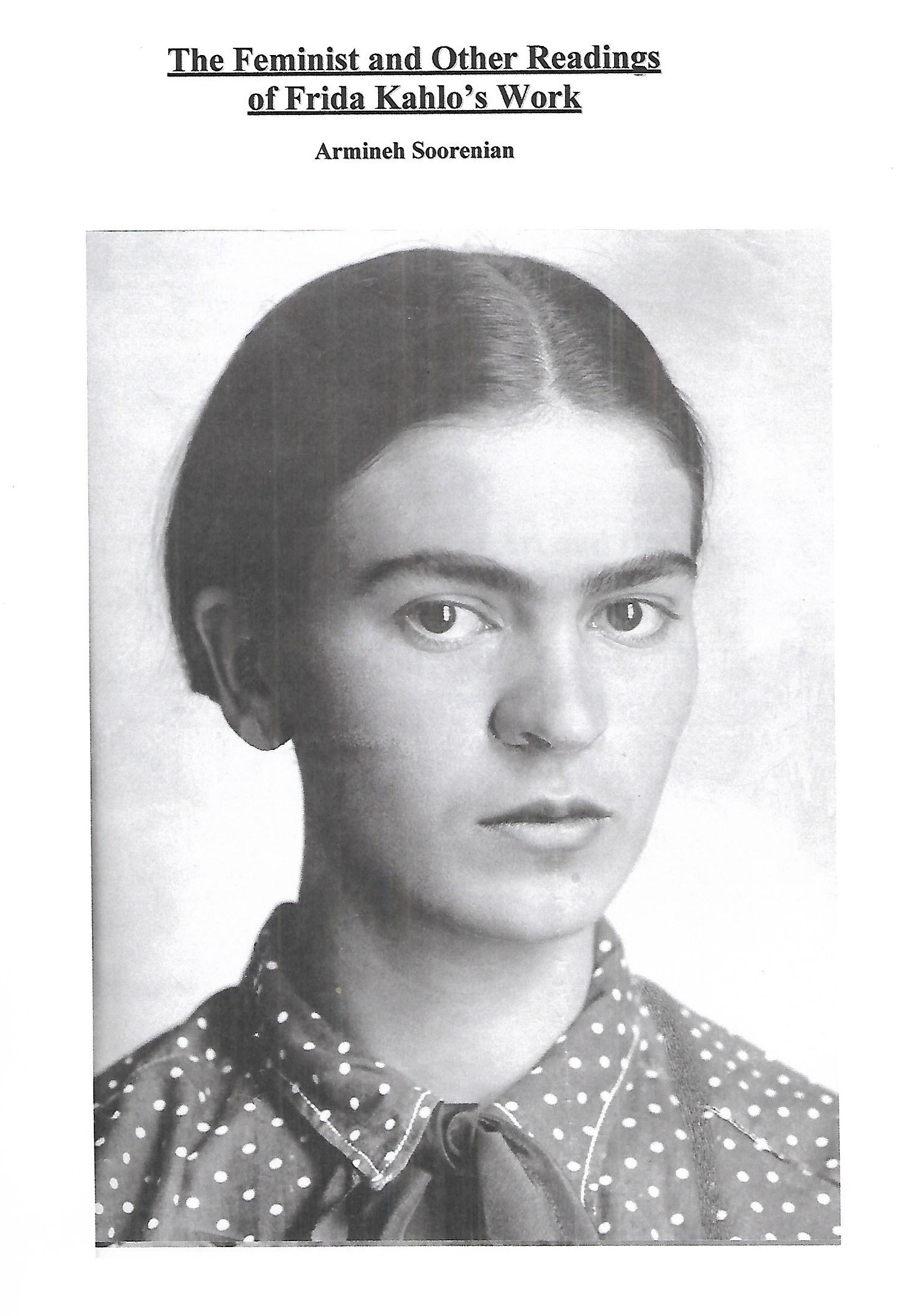 The Feminist and Other Readings of the Work of Frida Kahlo by Armineh Soorenian